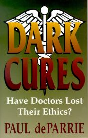 Dark Cures: Have Doctors Lost Their Ethics?
